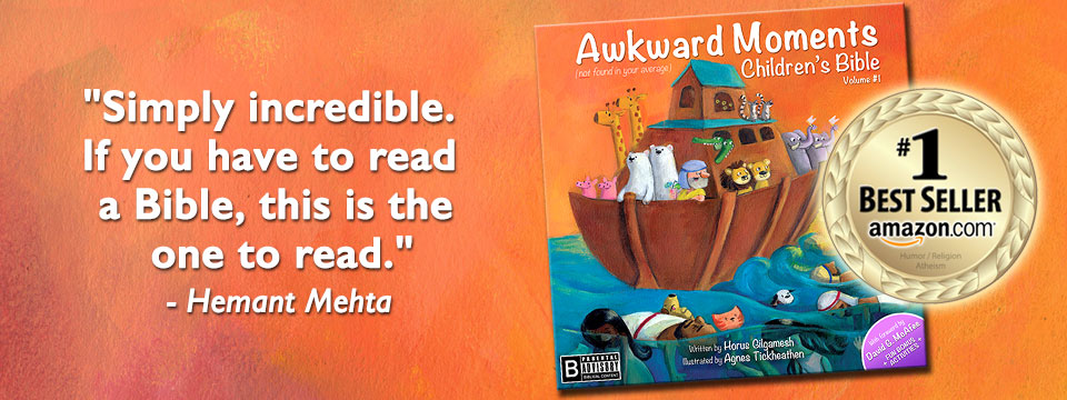 Hemant Mehta, The Friendly Atheist - endorses Awkward Moments Children's BIble