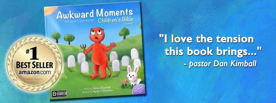 Awkward Moments Children's Bible – Volume #2